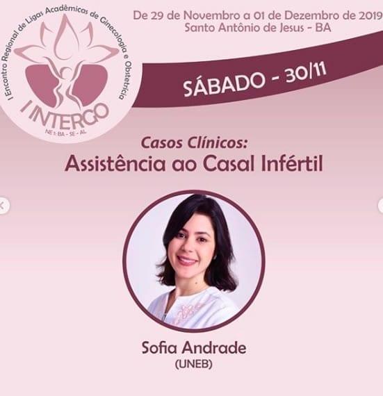 Palestra sobre Infertilidade em Santo Antônio de Jesus no I Encontro Regional de Ligas Acadêmicas de Ginecologia e Obstetrícia no dia 30.11.2019.